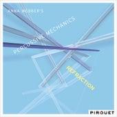Percussive Mechanics: Refraction by Anna Webber