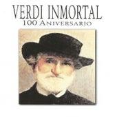 Verdi Inmortal 100 Aniversario by Various Artists