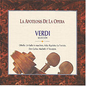 La Apoteosis de la Opera  Verdi by Various Artists