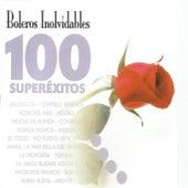 Boleros Inolvídables 100 Superéxitos by Various Artists