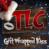 Gift Wrapped Kiss - Single by TLC