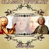 Classic Jewelry. Baroque by Orquesta Filarmónica Peralada