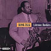 Hawk Talk by Coleman Hawkins