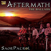 Aftermath: The Ballads by Saor Patrol
