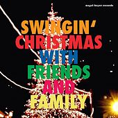 Swinging Christmas - With Friends and Family by Various Artists