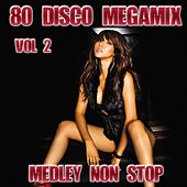 80 Disco Megamix Vol 2 by Disco Fever