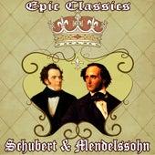 F. Schubert: Unfinished Symphony, F. Mendelssohn: Italian: Epic Classics. Schubert & Mendelssohn by Orquesta Lírica Bellaterra