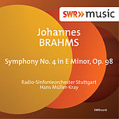Brahms: Symphony No. 4 in E Minor, Op. 98 by Radio-Sinfonieorchester Stuttgart des SWR