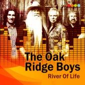 River of Life by The Oak Ridge Boys