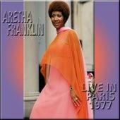 Aretha Franklin Live in Paris 1977 by Aretha Franklin