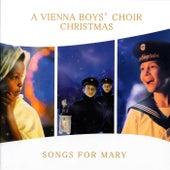Songs for Mary by Vienna Boys Choir