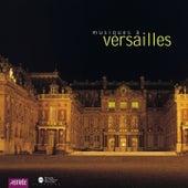 Musiques à Versailles von Various Artists