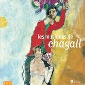Les Musiques de Chagall by Various Artists
