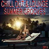 Chill Out & Lounge Summer Grooves 2014 (A Luxury Tribute to the Sunny Side of Life) by Various Artists