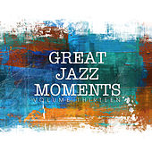Great Jazz Moments, Vol. 13 by Various Artists
