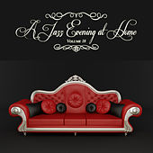 A Jazz Evening at Home, Vol. 18 by Various Artists