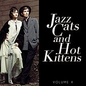 Jazz Cats and Hot Kittens, Vol. 4 by Various Artists