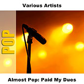 Almost Pop: Paid My Dues by Studio Group
