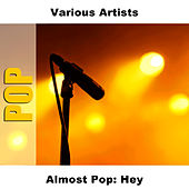 Almost Pop: Hey by Studio Group
