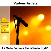 As Made Famous By: 'Mambo Style' by Studio Group