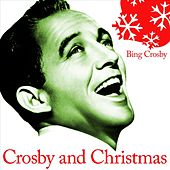 Crosby and Christmas by Bing Crosby