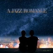 A Jazz Romance, Vol. 5 by Various Artists