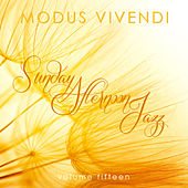 Modus Vivendi: Sunday Afternoon Jazz, Vol. 15 by Various Artists