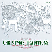 Christmas Traditions: The Holiday Music Collection, Vol. 11 by Various Artists