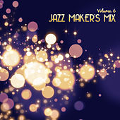 Jazz Maker's Mix, Vol. 6 by Various Artists
