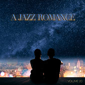 A Jazz Romance, Vol. 20 by Various Artists