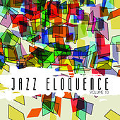Jazz Eloquence, Vol. 10 by Various Artists