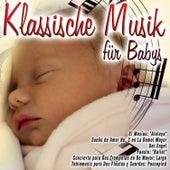 Klassische Musik für Babys von Various Artists