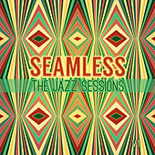 Seamless: The Jazz Sessions, Vol. 1 by Various Artists