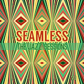 Seamless: The Jazz Sessions, Vol. 3 by Various Artists
