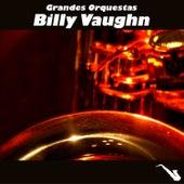 Grandes Orquestas by Billy Vaughn
