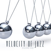 Velocity of Jazz, Vol. 1 by Various Artists
