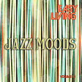 Easy Living: Jazz Moods, Vol. 15 by Various Artists
