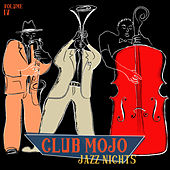 Club Mojo: Jazz Nights, Vol. 4 by Various Artists