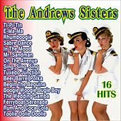 The Andrew Sisters 16 Hits by The Andrew Sisters