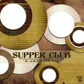 Supper Club: A Jazz Menu, Vol. 9 by Various Artists