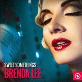 Sweet Somethings: Brenda Lee by Brenda Lee