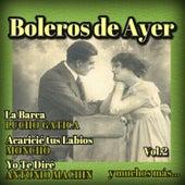Boleros de Ayer, Vol. 2 by Various Artists