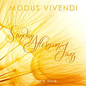Modus Vivendi: Sunday Afternoon Jazz, Vol. 9 by Various Artists