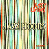 Easy Living: Jazz Moods, Vol. 18 by Various Artists