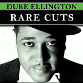 Rare Cuts by Duke Ellington