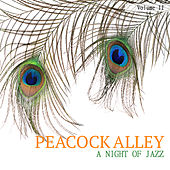 Peacock Alley: A Jazz Collection, Vol. 2 by Various Artists