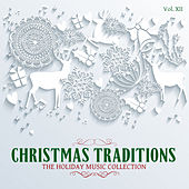 Christmas Traditions: The Holiday Music Collection, Vol. 12 by Various Artists