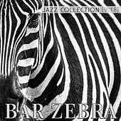 Bar Zebra: Jazz Collection, Vol. 18 by Various Artists
