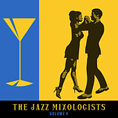 The Jazz Mixologists, Vol. 4 by Various Artists