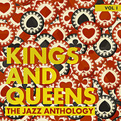 Kings and Queens: The Jazz Anthology, Vol. 1 by Various Artists